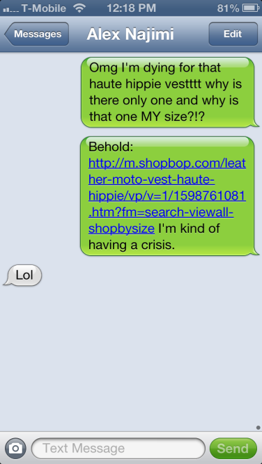 "My beloved Haute Hippie vest did not pass the husband test--the ""lol"" means he's clearly not buying it for me. :("